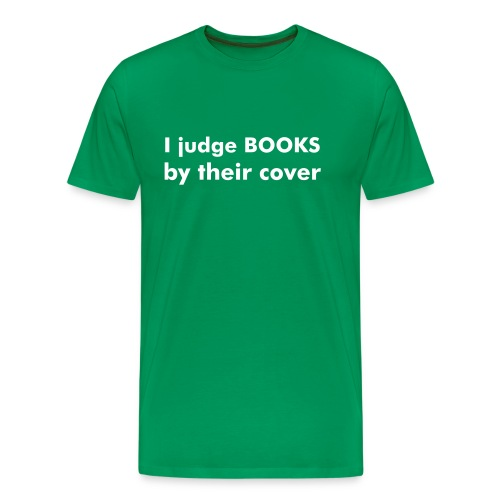 I judge books by their cover - Mannen Premium T-shirt