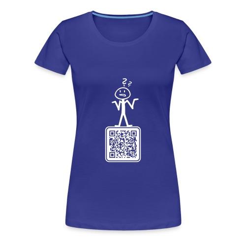 WAS LABERSCH DU? - Frauen Premium T-Shirt