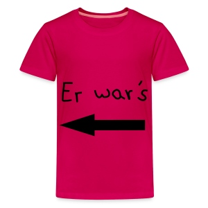 Er wars???           - Teenager Premium T-Shirt