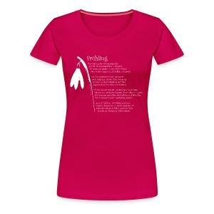 Frühling! - Frauen Premium T-Shirt