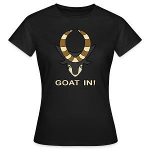 Goat In! (Women's) - Women's T-Shirt
