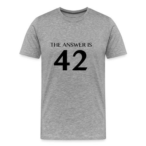Answer is 42 Man Standard T-Shirt - Men's Premium T-Shirt