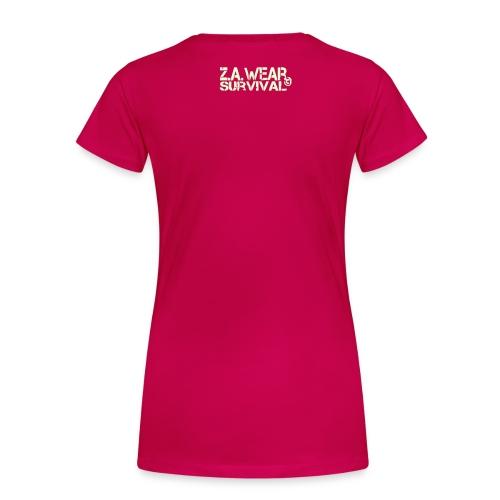 Frauen Premium T-Shirt - Du bist ein Survivor der Apocalypse ... und jeder darf es sehen. Für jeden Überlebenden des Ausbruchs ist dieser Hoodie genau die richtige Wahl.  anziehen - gut ausehen - überleben  Mit - tactical night illum - Z.A. Wear Survival Logo im Genick (nachtleutend). Zur Nah-Distanz Gruppenorientierung  (ca. 5 Meter) bei Nacht. Bei unserem High Durable Premium Flexdruck wird die Farbe in das Gewebe eingeschmolzen wodurch der Druck unglaublich robust und haltbar wird.