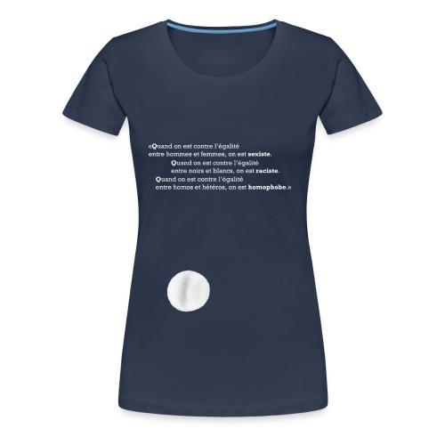 Quand on est… - T-shirt Premium Femme