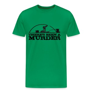 There's Been A Murder - Men's Premium T-Shirt