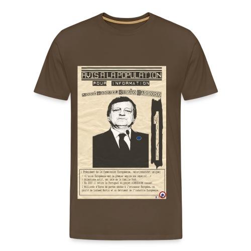T-SHIRT premium  homme Barroso (avis à la population) - T-shirt Premium Homme