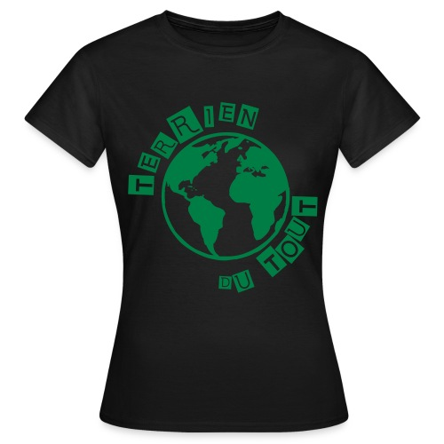 Tee-shirt Femme Terrien du tout - T-shirt Femme