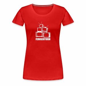 Fernsehturm, Girlie - Frauen Premium T-Shirt