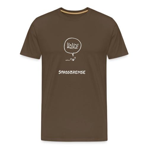 Spassbremse - Männer Premium T-Shirt