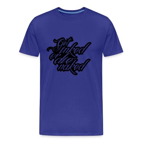Men Get Inked - Men's Premium T-Shirt