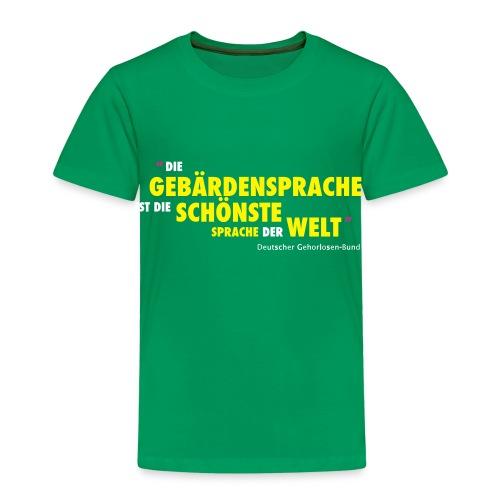 Kinder T-Shirt (DGS schönste Sprache der Welt) - Kinder Premium T-Shirt