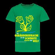 T-Shirts ~ Kinder Premium T-Shirt ~ Kinder T-Shirt (DGS schönste Sprache)