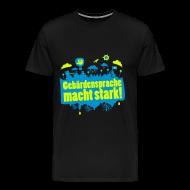T-Shirts ~ Männer Premium T-Shirt ~ DGS macht stark (Übergröße Männer)