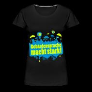 T-Shirts ~ Frauen Premium T-Shirt ~ DGS macht stark (Übergröße)