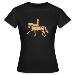 Dressage Miracle - Frauen T-Shirt