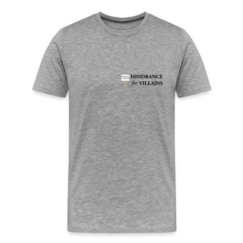Hindrance for Villains - Men's Premium T-Shirt
