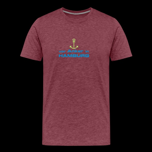 Männer T-Shirt: Vor Anker in Hamburg - Männer Premium T-Shirt