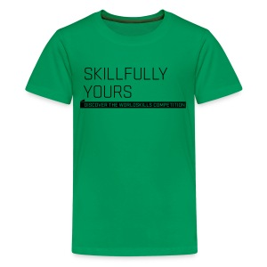 Skillfully Yours Teenager T-Shirt - Teenage Premium T-Shirt