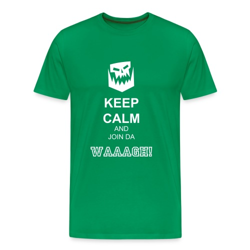 Men's Premium T-Shirt - Animosity Gaming Weekends present the KEEP CALM and Join da WAAAGH! T-Shirt.