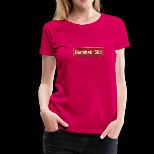 Frauen T-Shirt: Hamburg | Barmbek-Süd | Retro-Ortsschild - Frauen Premium T-Shirt