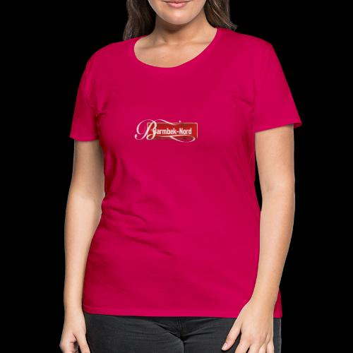 Frauen T-Shirt: Barmbek-Nord | Retro-Ortschild | Schmuckinitial - Frauen Premium T-Shirt