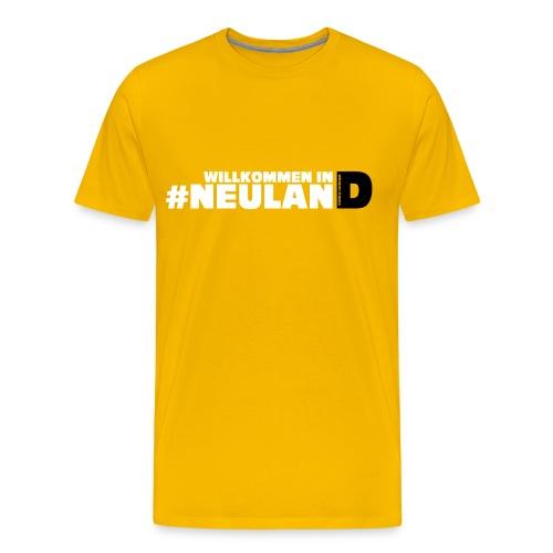Willkommen in #Neuland - Männer Premium T-Shirt