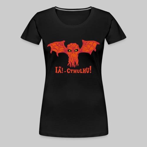 FTG: IÄ! Cthulhu! (3-farbig RRG) - Frauen Premium T-Shirt