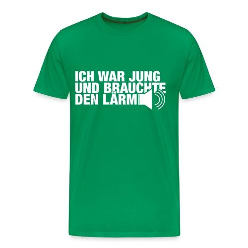 Ich war jung und brauchte den Lärm - Männer Premium T-Shirt