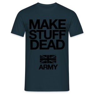 ARMY: MAKE STUFF DEAD (Light Blue) - Men's T-Shirt