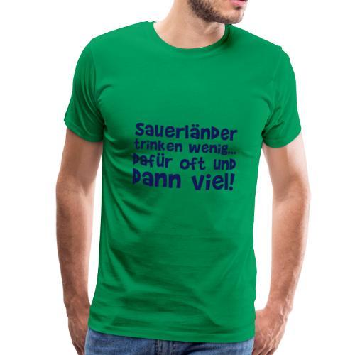 Wenigtrinker - Männer Premium T-Shirt
