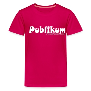 Publikum Kinder T-Shirt - pink - Teenager Premium T-Shirt