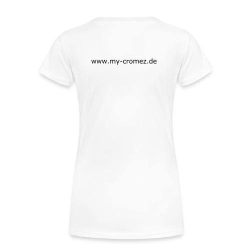 My-cRomez Shirt - Frauen Premium T-Shirt