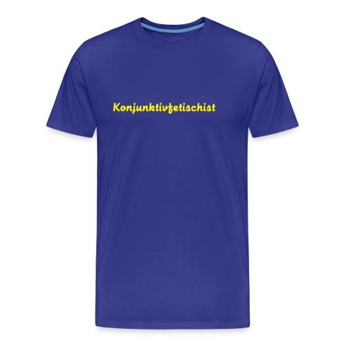 Konjunktivfetischist - Männer Premium T-Shirt