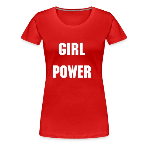 Girl Power - Frauen Premium T-Shirt