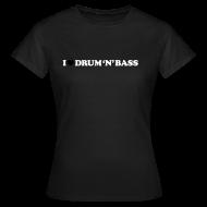 T-Shirts ~ Women's T-Shirt ~ I Love Drum & Bass Classic Girl Top