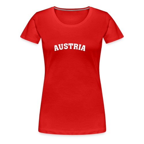 T-Shirt Austria rot - Frauen Premium T-Shirt