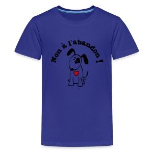 Non à l'abandon ! (general) - T-shirt Premium Ado