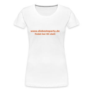 Die beste Party - Frauen Premium T-Shirt