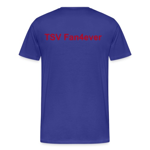 Fanshirt TSV Fan4ever - Männer Premium T-Shirt