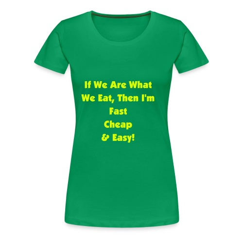Easy - Women's Premium T-Shirt
