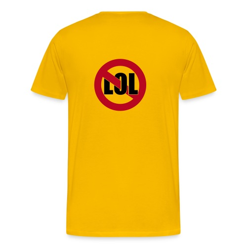 Tee Shirt No LOL - T-shirt Premium Homme