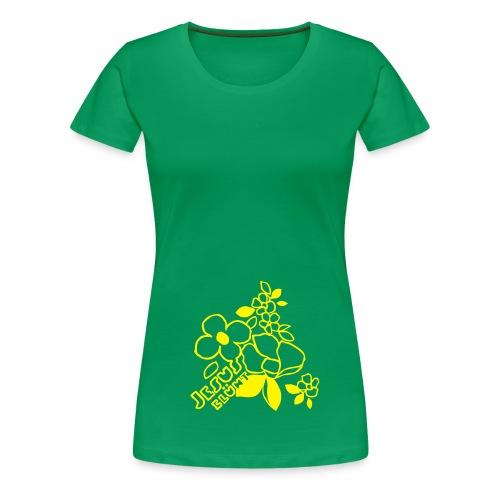 Jesus blüht! - Frauen Premium T-Shirt