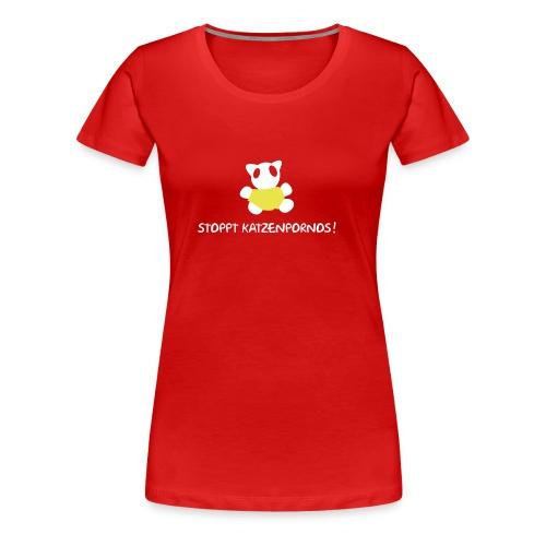 Stoppt Katzenpornos - Frauen Premium T-Shirt