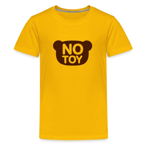 No Toy - Teenager Premium T-Shirt