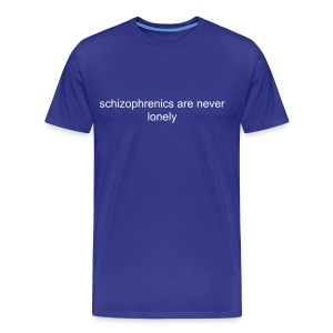 [FUN] JUST GO SCHIZO - Men's Premium T-Shirt