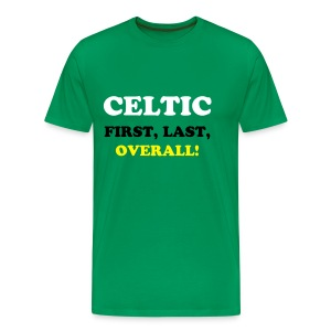 Celtic first, last, overall (green) - Men's Premium T-Shirt