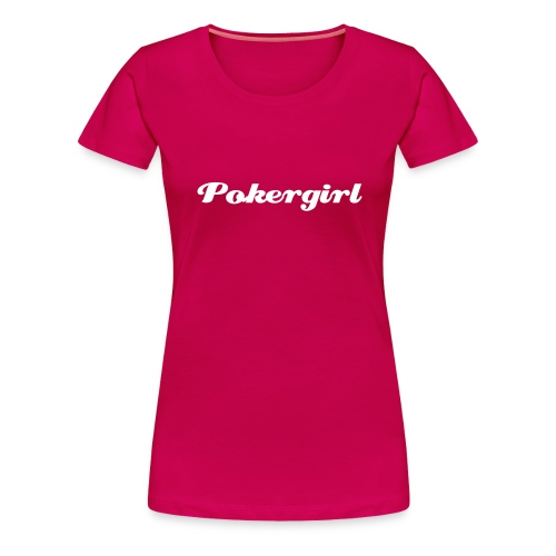 Poker Girl - Frauen Premium T-Shirt