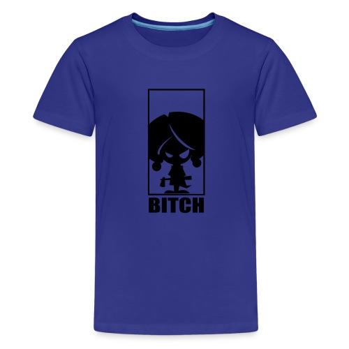 Bitch - Premium-T-shirt tonåring