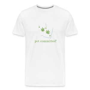 Pot Committed - Men's Premium T-Shirt