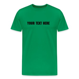 DIY text - Men's Premium T-Shirt